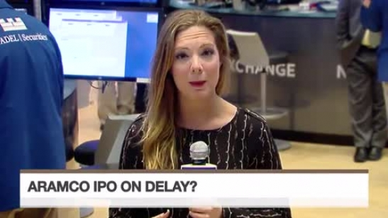 Aramco IPO Said to Face Delays
