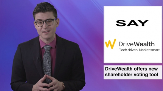 Say Partners with Drivewealth to Power Proxy...